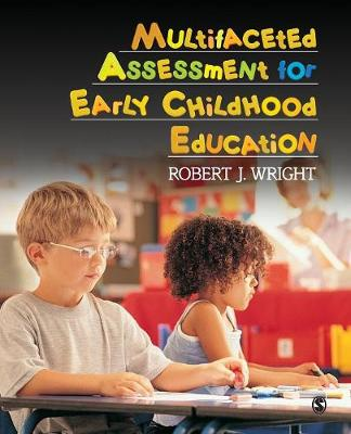 Multifaceted Assessment for Early Childhood Education - Robert J. Wright