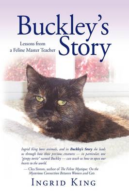 Buckley's Story - Ingrid King