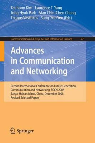 Advances in Communication and Networking - Laurence Tianruo Yang