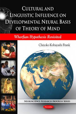 Cultural and Linguistic Influence on Developmental Neural Basis of Theory of Mind - Chiyoko Kobayashi Frank