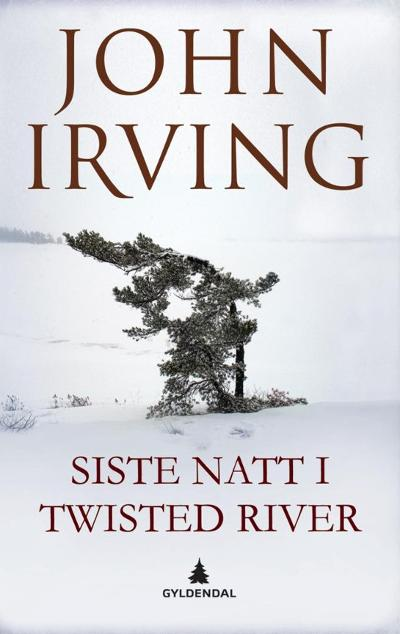 Siste natt i Twisted River - John Irving