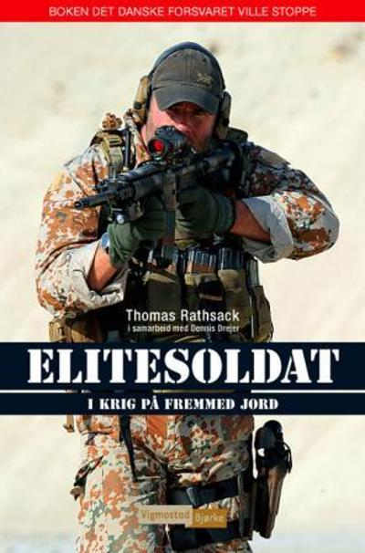 Elitesoldat - Thomas Rathsack