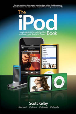 The iPod Book - Scott Kelby