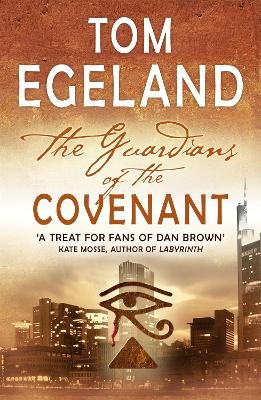 The guardians of the covenant - Tom Egeland