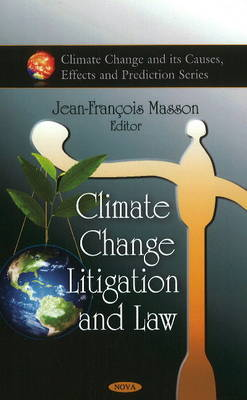 Climate Change Litigation and Law - Jean-Francois Masson