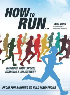 How to Run... - Hugh Jones