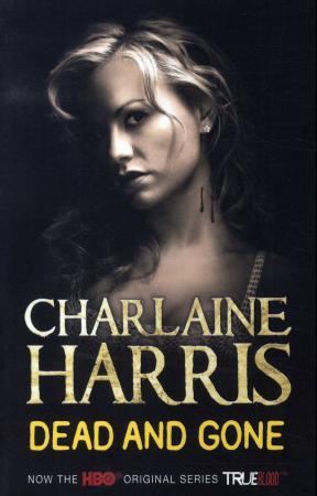 Dead and gone - Charlaine Harris