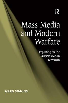 Mass Media and Modern Warfare - Greg Simons