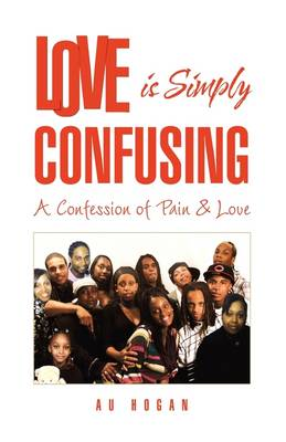 Love is Simply Confusing - AU Hogan