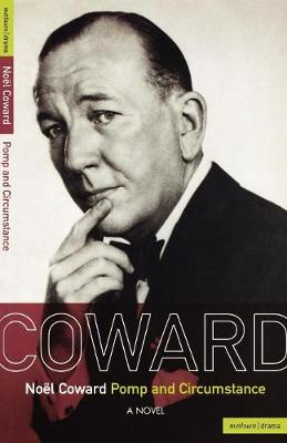 Pomp and Circumstance - Noel Coward