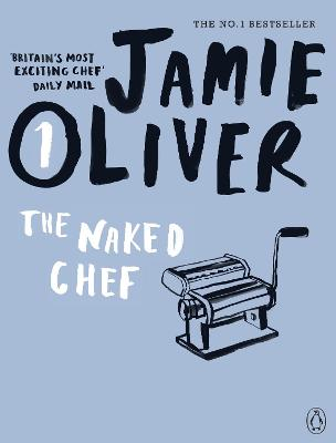 The Naked Chef - Jamie Oliver
