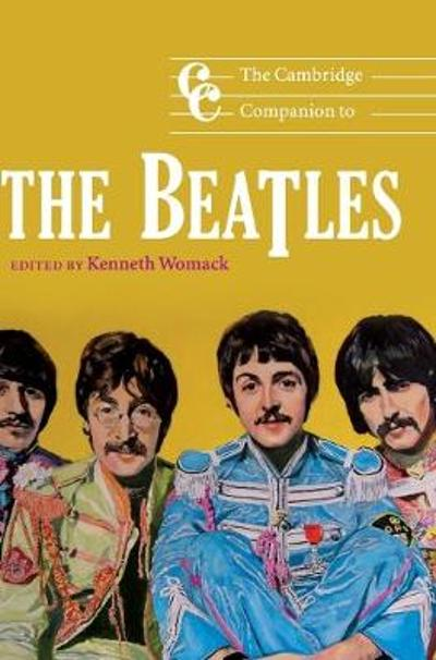 The Cambridge Companion to the Beatles - Kenneth Womack