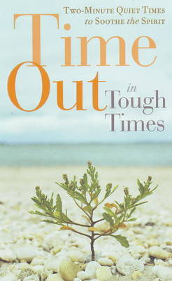 Time Out in Tough Times - Guideposts Books