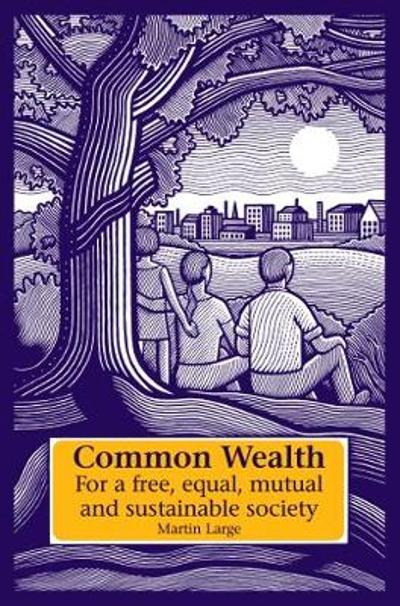 Common Wealth - Martin Large
