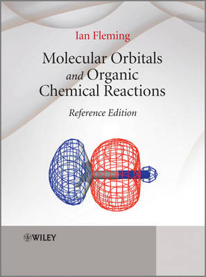 Molecular Orbitals and Organic Chemical Reactions - Ian Fleming
