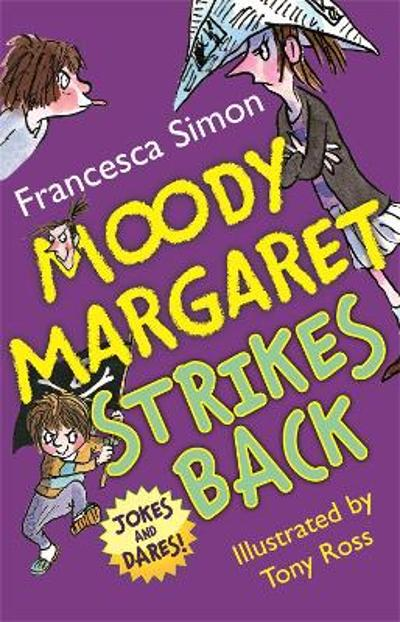 Moody Margaret Strikes Back - Francesca Simon