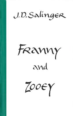 Franny And Zooey - J. D. Sallinger