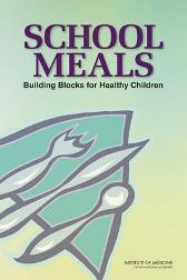 School Meals - Institute of Medicine Food and Nutrition Board Committee on Nutrition Standards for National School Lunch and Breakfast Programs Christine L. Taylor Carol West Suitor Virginia A. Stallings