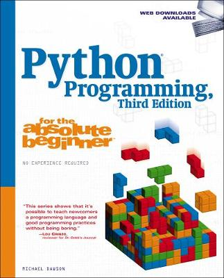 Python Programming for the Absolute Beginner - Michael Dawson
