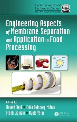 Engineering Aspects of Membrane Separation and Application in Food Processing - Da-Wen Sun