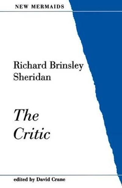 The Critic - Richard Brinsley Sheridan