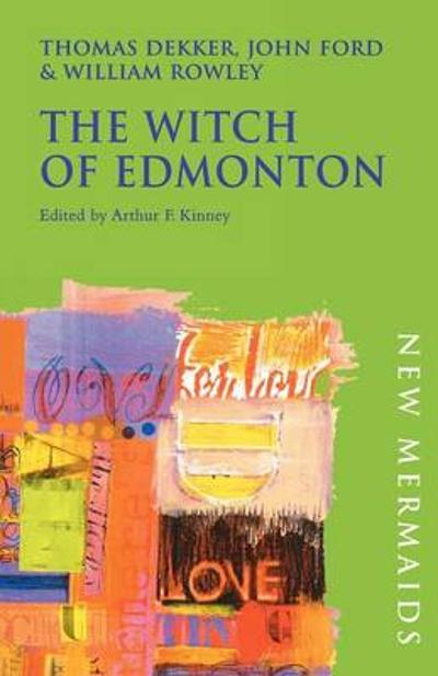 The Witch of Edmonton - John Ford