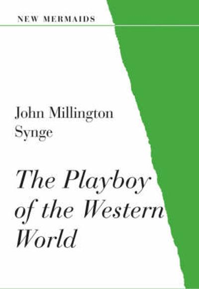 The Playboy of the Western World - John Millington Synge