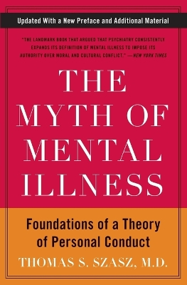 The Myth of Mental Illness - Thomas S. Szasz