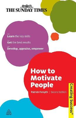 How to Motivate People - Patrick Forsyth