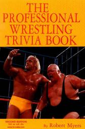 Professional Wrestling Trivia Book - Robert Myers