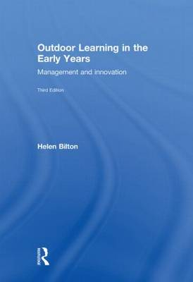 Outdoor Learning in the Early Years - Helen Bilton