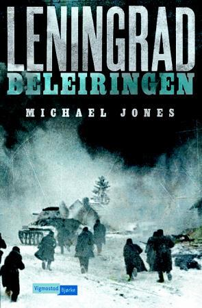 Leningrad - Michael Jones