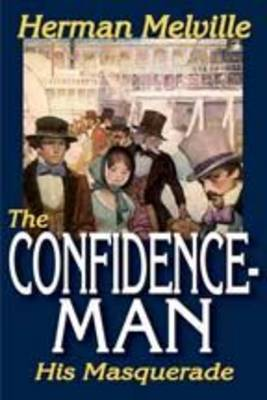 The Confidence-man - Herman, Melville