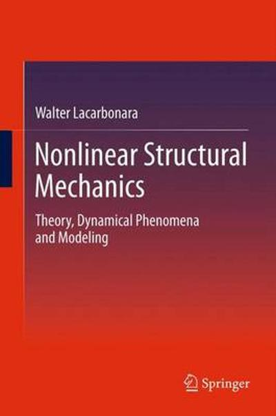 Nonlinear Structural Mechanics - Walter Lacarbonara