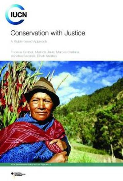Conservation with Justice - Thomas Greiber