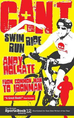 Can't Swim, Can't Ride, Can't Run - Andy Holgate