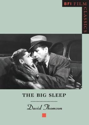 The Big Sleep - David Thomson