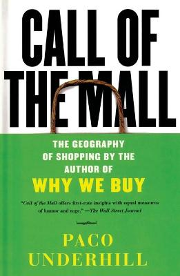 Call of the Mall - Paco Underhill