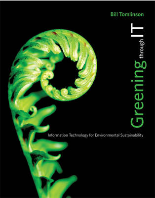 Greening through IT - Bill Tomlinson