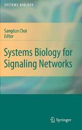 Systems Biology for Signaling Networks - Sangdun Choi