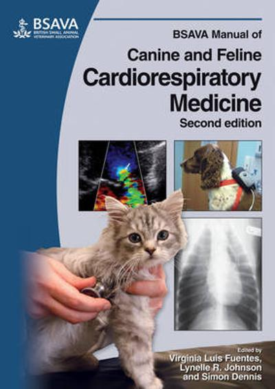 BSAVA Manual of Canine and Feline Cardiorespiratory Medicine - Virginia Luis Fuentes