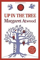 Up in the Tree - Margaret Atwood Margaret Atwood