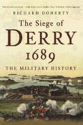 The Siege of Derry 1689 - Richard Doherty