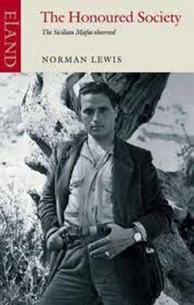 The Honoured Society - Norman Lewis
