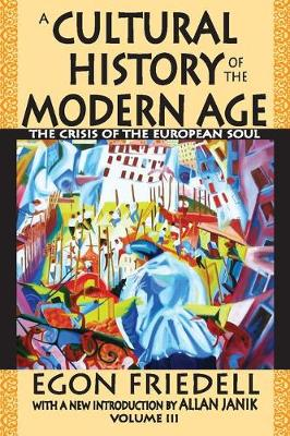 The Crisis of the European Soul - Egon Friedell