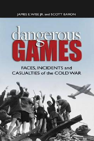 Dangerous Games - James E. Wise