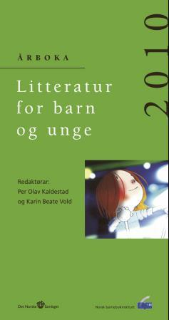 Litteratur for barn og unge 2010 - Per Olav Kaldestad