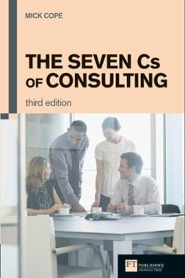The Seven Cs of Consulting - Mick Cope