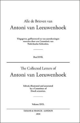 The Collected Letters of Antoni van Leeuwenhoek - Lodewijk C Palm