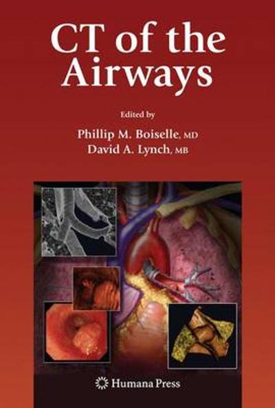 CT of the Airways - Phillip M. Boiselle